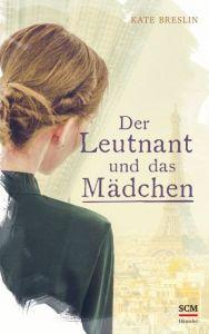 Der Leutnant und das Mädchen Breslin, Kate 9783775159760