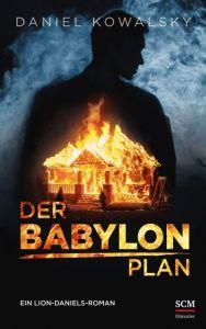 Der Babylon-Plan Kowalsky, Daniel 9783775160223