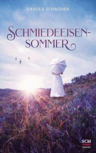 Schmiedeeisensommer Schröder, Ursula 9783775160285