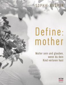 Define: mother Kröher, Sophie 9783775160827