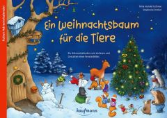 Ein Weihnachtsbaum für die Tiere Hundertschnee, Nina/Stickel, Stephanie 9783780609762
