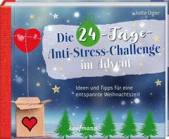 Die 24-Tage-Anti-Stress-Challenge im Advent Oster, Jutta 9783780632197