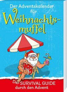 Der Adventskalender für Weihnachtsmuffel Ebbert, Birgit 9783780632210