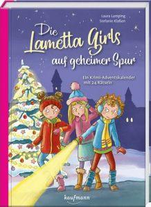 Die Lametta-Girls auf geheimer Spur Lamping, Laura 9783780663993