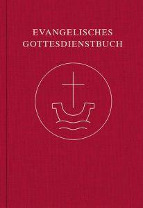 Evangelisches Gottesdienstbuch 9783374062836