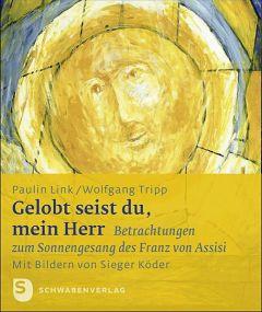 Gelobt seist du, mein Herr Link, Paulin/Tripp, Wolfgang/Köder, Sieger 9783796617997