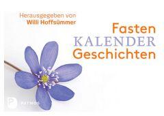 Fastenkalendergeschichten Willi Hoffsümmer 9783843606943
