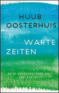Wartezeiten Oosterhuis, Huub 9783843611633