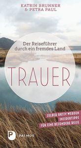 Trauer Brunner, Katrin/Paul, Petra 9783843612135