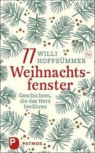 77 Weihnachtsfenster Hoffsümmer, Willi 9783843612593