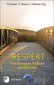 Respekt Renate Daniel/Johanna Haberer/Christiane Neuen 9783843612821