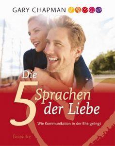 9783861226215 Die fünf Sprachen der Liebe : wie Kommunikation in der Ehe gelingt