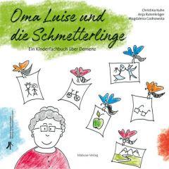 9783863214531 Oma Luise und die Schmetterlinge : ein Kinderfachbuch über Demenz