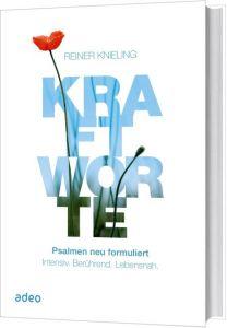 Kraftworte Knieling, Reiner 9783863342937
