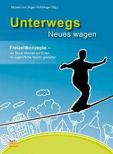 Unterwegs Neues wagen (E-Book)