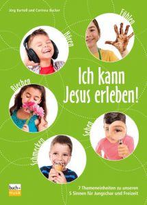 Ich kann Jesus erleben (E-Book)