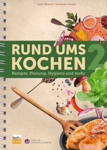 Rund ums Kochen 2 (E-Book)