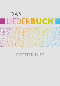 Cover Das Liederbuch - Gottesdienst - Ausgabe für Musiker