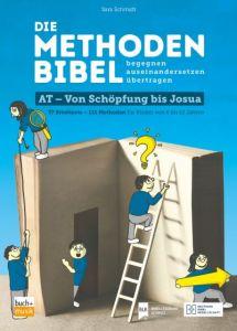 Cover Die Methodenbibel AT - Von Schöpfung bis Josua (E-Book)
