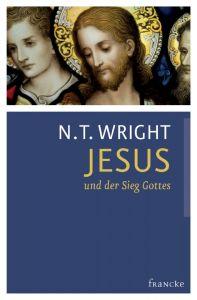 Jesus und der Sieg Gottes 2 Wright, N T 9783868273830