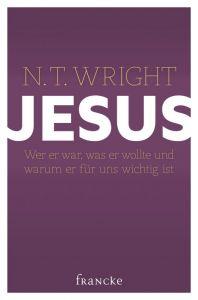 Jesus Wright, N T 9783868273847