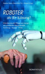 9783897108417 Roboter als (Er-)Lösung?