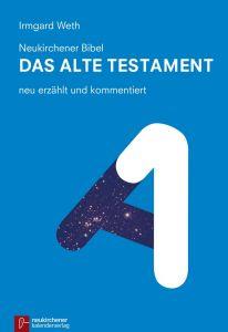 Neukirchener Bibel - Das Alte Testament Weth, Irmgard 9783920524818
