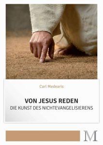 Von Jesus reden Medearis, Carl 9783944533032