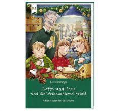 9783955683733 Lotta und Luis und die Weihnachtswerkstatt : 24 Vorlesegeschichten für die Adventszeit