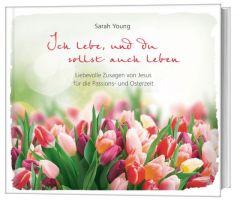 Ich lebe, und du sollst auch leben Young, Sarah 9783957347121