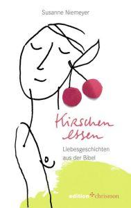 Kirschen essen Niemeyer, Susanne 9783960382546