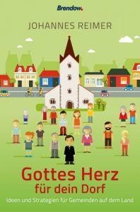 9783961401444 Gottes Herz für dein Dorf : Ideen und Strategien für Gemeinden auf dem Land