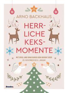 Herrliche Keksmomente - Mit Spiel und Spaß durch den Advent 2020 Backhaus, Arno 9783961401734