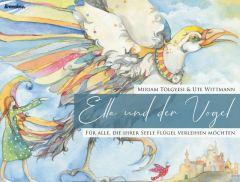 Ella und der Vogel Tölgyesi, Miriam 9783961401758