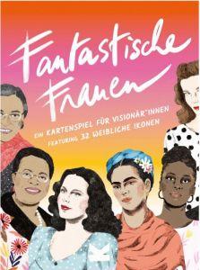 9783962441180 Fantastische Frauen. Ein Kartenspiel für Visionär*innen : Featuring 32 weibliche Ikonen.