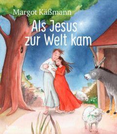 Als Jesus zur Welt kam Käßmann, Margot 9783963400919