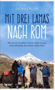 Mit drei Lamas nach Rom Mohr, Thomas 9783963400957