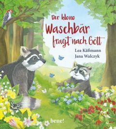 Der kleine Waschbär fragt nach Gott Käßmann, Lea 9783963401237