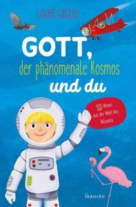 Gott, der phänomenale Kosmos und du Giglio, Louie 9783963621758