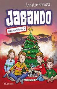 Jabando - Weihnachten 2.0 Spratte, Annette 9783963621765