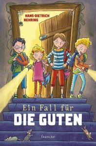 Ein Fall für die Guten Nehring, Hans-Dietrich 9783963621772