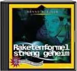 Raketenformel streng geheim (CD)