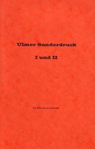 Ulmer Sonderdruck I und II