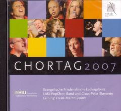 Chortag 2007 Evangelische Friedenskirche Ludwigsburg CD