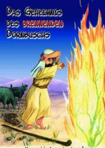 Das Geheimnis des brennenden Dornbuschs