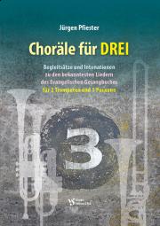 Choräle für DREI