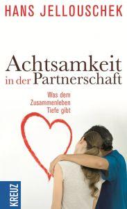 Achtsamkeit in der Partnerschaft Jellouschek, Hans 9783451610042