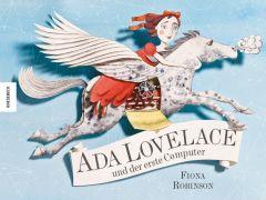Ada Lovelace und der erste Computer Robinson, Fiona 9783957280442