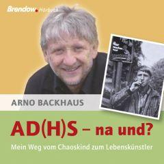 AD(H)S - nach und? Backhaus, Arno 9783865064691