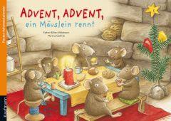 Advent, Advent ein Mäuslein rennt Bühler-Weidmann, Esther/Gollnick, Martina 9783780608567
